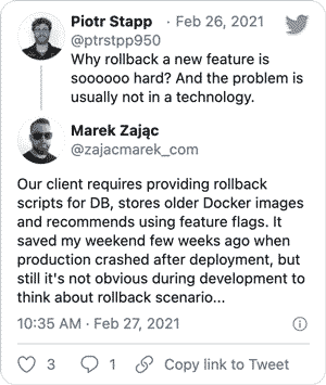 Why rollback a new feature is soooooo hard? And the problem is usually not in a technology.